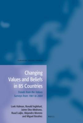 Changing Values and Beliefs in 85 Countries: Trends from the Values Surveys from 1981 to 2004