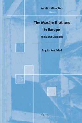 The Muslim Brothers in Europe: Roots and Discourse