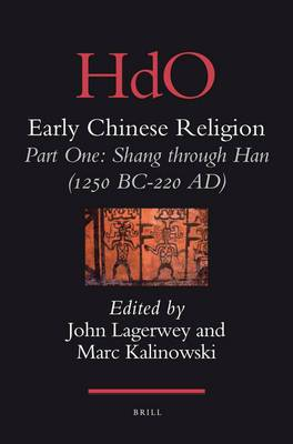 Early Chinese Religion: Shang Through Han (1250 BC-220 AD): Part 1: Shang Through Han (1250 Bc-220 A.D.)