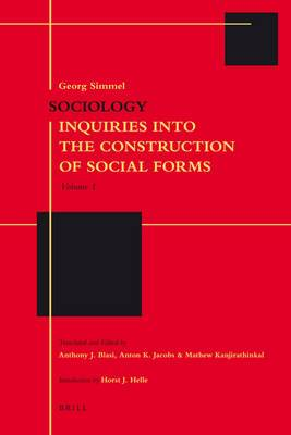 Sociology: Inquiries into the Construction of Social Forms (2 vols.)