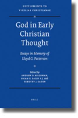 God in Early Christian Thought: Essays in Memory of Lloyd G. Patterson.