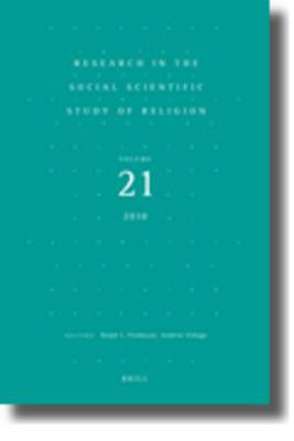 Research in the Social Scientific Study of Religion: Volume 21