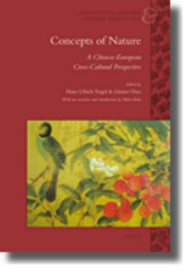 Concepts of Nature: A Chinese-European Cross-Cultural Perspective