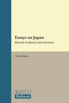 Essays on Japan: Between Aesthetics and Literature