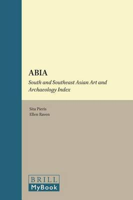 ABIA: South and Southeast Asian Art and Archaeology Index: Volume 3: South Asia