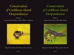 Conservation of Caribbean Island Herpetofaunas, Volume 1 & 2