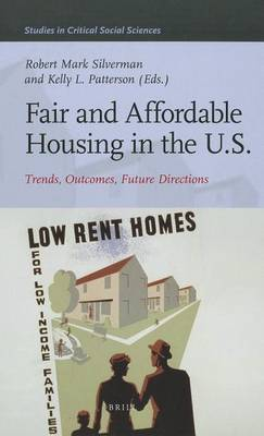Fair and Affordable Housing in the US: Trends, Outcomes, Future Directions