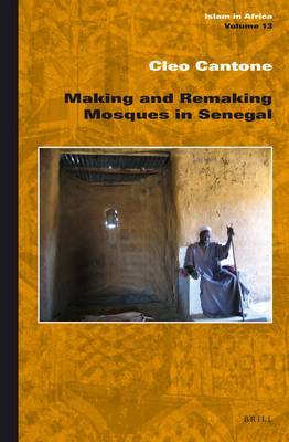 Making and Remaking Mosques in Senegal