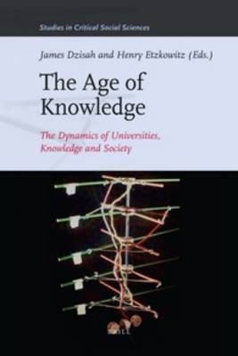The Age of Knowledge: The Dynamics of Universities, Knowledge & Society
