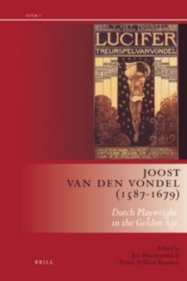 Joost Van Den Vondel (1587-1679): Dutch Playwright in the Golden Age