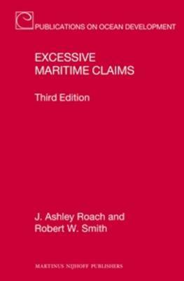 Excessive Maritime Claims: Third Edition