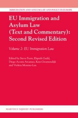 EU Immigration and Asylum Law (Text and Commentary): EU Immigration Law: Volume 2