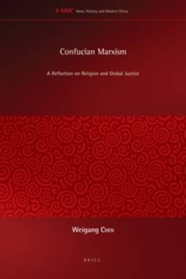 Confucian Marxism: A Reflection on Religion and Global Justice