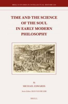 Time and the Science of the Soul in Early Modern Philosophy