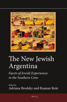 The New Jewish Argentina: Facets of Jewish Experiences in the Southern Cone