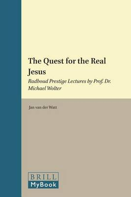The Quest for the Real Jesus: Radboud Prestige Lectures by Prof. Dr. Michael Wolter
