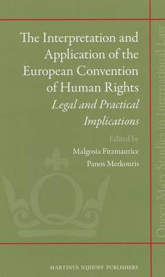 The Interpretation and Application of the European Convention of Human Rights: Legal and Practical Implications