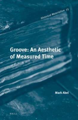 Groove: An Aesthetic of Measured Time