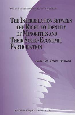 The Interrelation Between the Right to Identity of Minorities and Their Socio-economic Participation