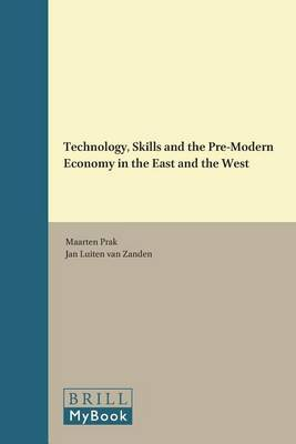 Technology, Skills and the Pre-Modern Economy in the East and the West