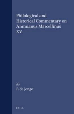 Philological and Historical Commentary on Ammianus Marcellinus XV