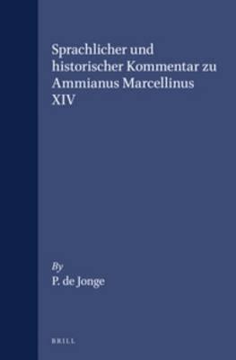 Sprachlicher und historischer Kommentar zu Ammianus Marcellinus XIV
