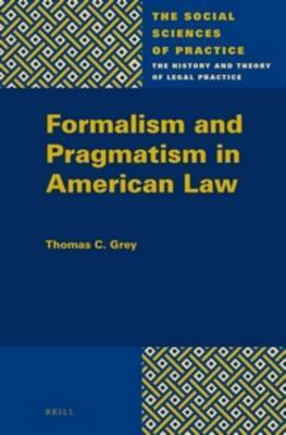 Formalism and Pragmatism in American Law