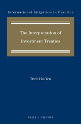 The Interpretation of Investment Treaties