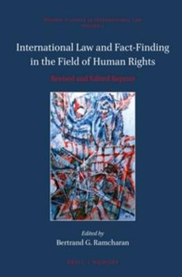 International Law and Fact-Finding in the Field of Human Rights: Revised and Edited Reprint