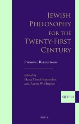 Jewish Philosophy for the Twenty-First Century: Personal Reflections
