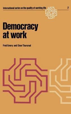 Democracy at Work: The Report of the Norwegian Industrial Democracy Program