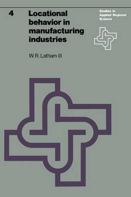 Locational behavior in manufacturing industries