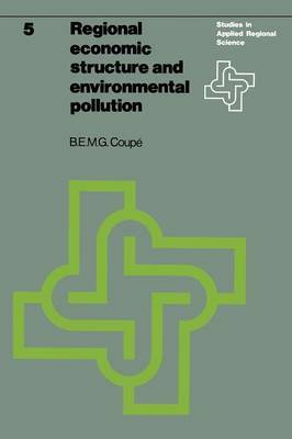 Regional economic structure and environmental pollution: An application of interregional models