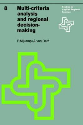 Multi-Criteria Analysis and Regional Decision-Making