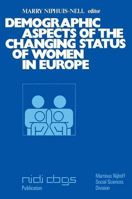 Demographic aspects of the changing status of women in Europe: Proceedings of the Second European Population Seminar The Hague/Brussels, December 13-17, 1976