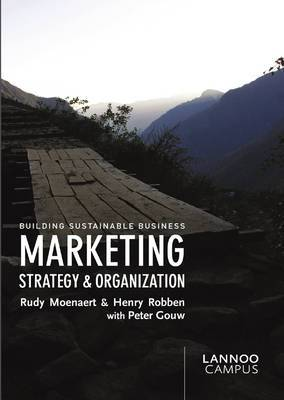 Marketing Strategy and Organization: Building Sustainable Business