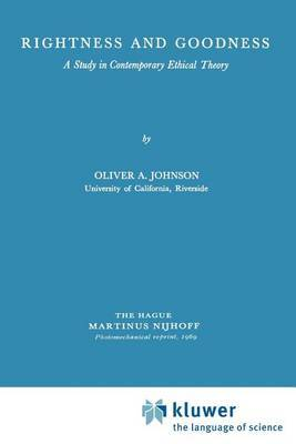 Rightness and Goodness: A Study in Contemporary Ethical Theory