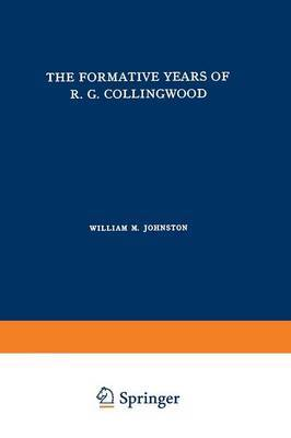 The Formative Years of R. G. Collingwood