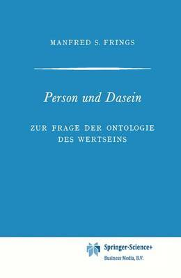 Person und Dasein: Zur Frage der Ontologie des Wertseins