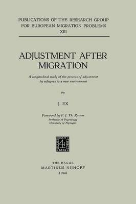 Adjustment after Migration: A Longitudinal Study of the Process of Adjustment by Refugees to a New Environment