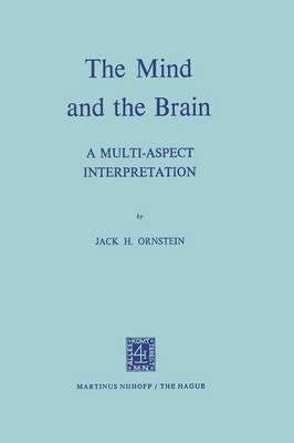 The Mind and the Brain: A Multi-Aspect Interpretation