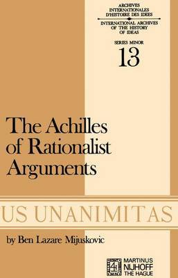 Achilles of Rationalist Arguments: The Simplicity, Unity and the Identity of Thought and Soul from the Cambridge Platonists to Kant: A Study in the History of Argument