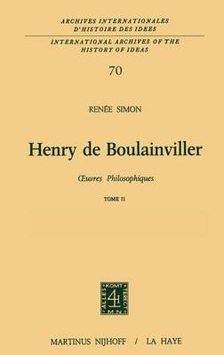 Henry De Boulainviller Tome II, Oeuvres Philosophiques