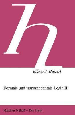 Formale Und Transzendentale Logik II