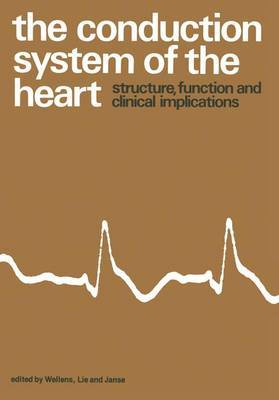 The Conduction System of the Heart: Structure, Function and Clinical Implications