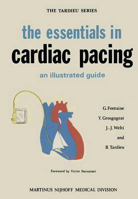 The Essentials in Cardiac Pacing: An Illustrated Guide