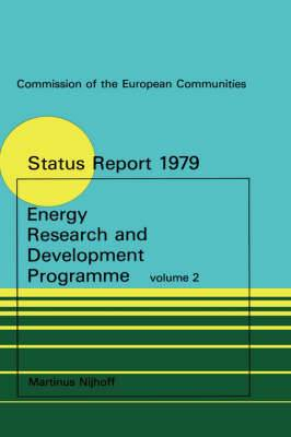 Energy Research and Development Programme: Second Status Report 1975-1978 2 volumes