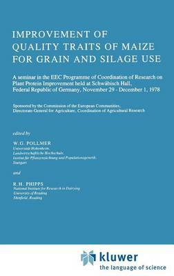 Improvement of Quality Traits of Maize for Grain and Silage Use: Seminar Proceedings