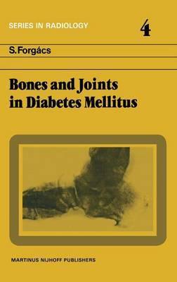 Bones and Joints in Diabetes Mellitus