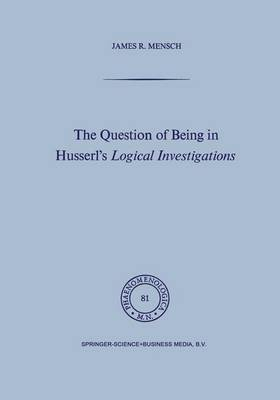 The Question of Being in Husserl's Logical Investigations